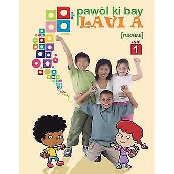 Pawol ki bay lavi a ane 1 pwofese by Zani & Mario