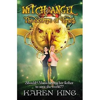 Witch Angel The Scepter of Truth by Karen & King
