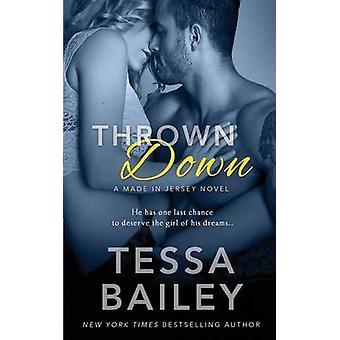 Thrown Down by Bailey & Tessa