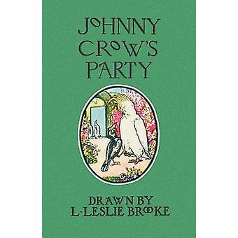 Johnny Crows Party in color by Brooke & L. Leslie
