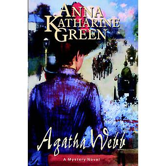 Agatha Webb by Green & Anna & Katharine