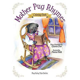 Mother Pug Rhymes  Coloring Book by Darr & Laurren