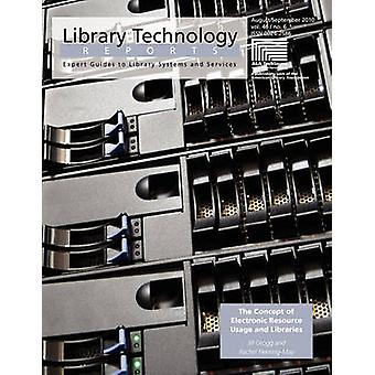 The Concept of Electronic Resource Usage and Libraries (Library Techn
