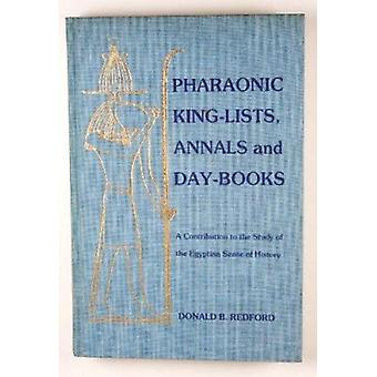 Pharaonic King-lists - Annals and Day-books - A Contribution to the St