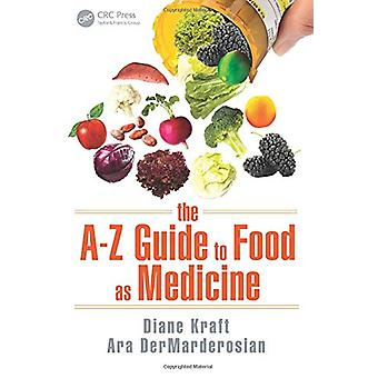 The A-Z Guide to Food as Medicine by Diane Kraft - 9781498735230 Book