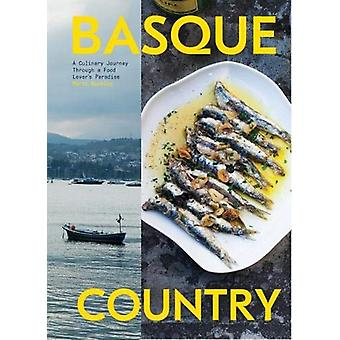 Basque Country - A Culinary Journey Through a Food Lover's Paradise by