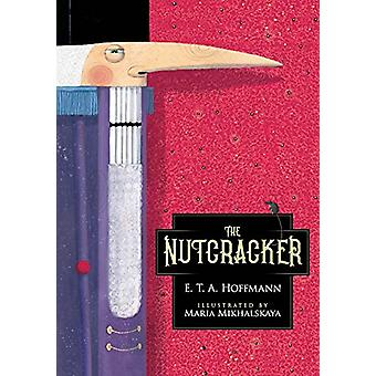 The Nutcracker by E. T. A. Hoffmann - 9781606601167 Book