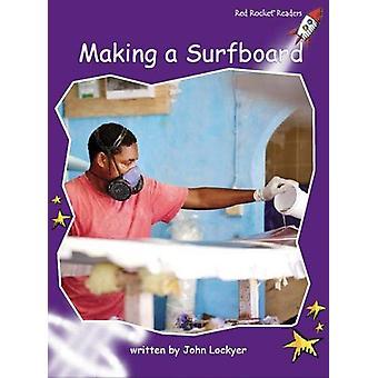 Making a Surfboard by John Lockyer - 9781776540914 Book