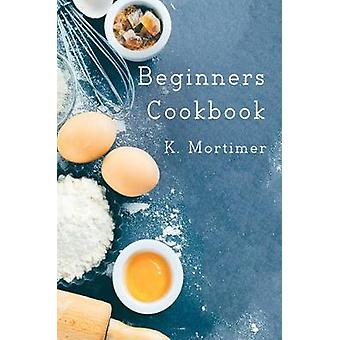 Beginners Cookbook - 9781786123855 Book