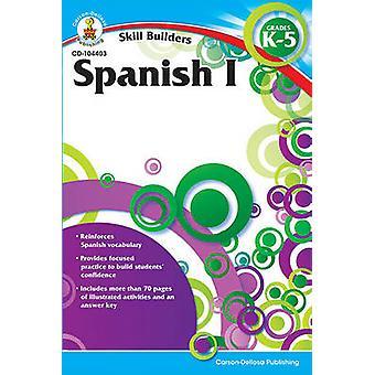 Spanish I - Grades K-5 by Carson-Dellosa Publishing - 9781936023356 B