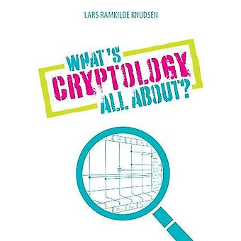 What's Cryptology all about by Lars Ramkilde Knudsen - 9788750200130