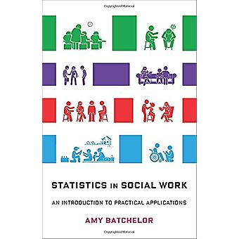 Statistics in Social Work - An Introduction to Practical Applications