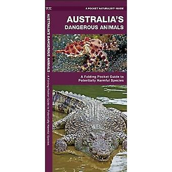 Australia's Dangerous Animals - A Folding Pocket Guide to Potentially