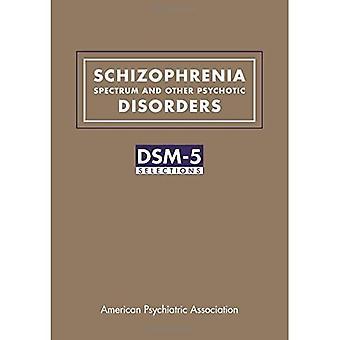 Spektrum von Schizophrenie und anderen psychotischen Störungen: DSM-5 Auswahlen