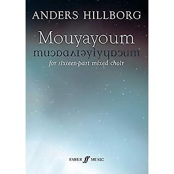 Mouyayoum by Anders Hillborg - 9780571538867 Book