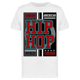 Hip Hop My Music Tee Men's -Kuva Shutterstock