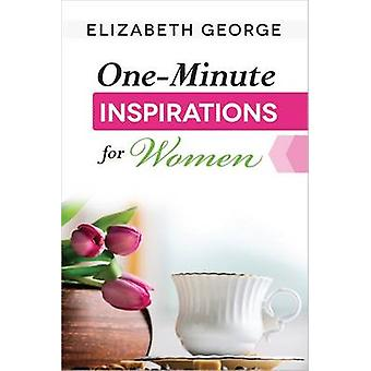 OneMinute Inspirations for Women by Elizabeth George