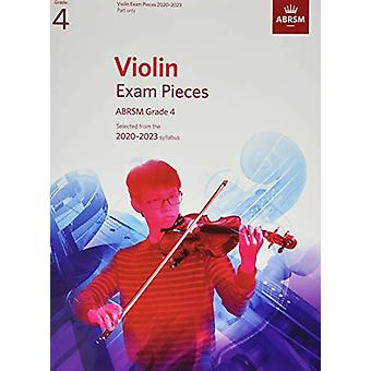 Violin Exam Pieces 2020-2023 - ABRSM Grade 4 - Part - Selected from th