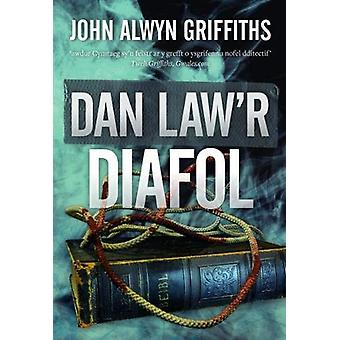 Dan Law'r Diafol by John Alwyn Griffiths - 9781845277017 Book