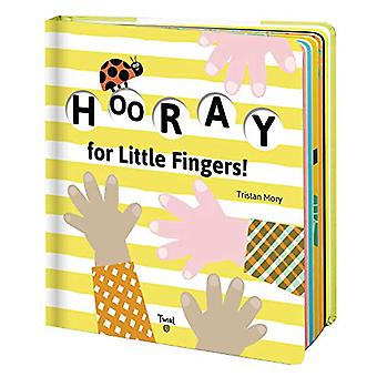 Hooray for Little Fingers! by Tristan Mory - 9782408016128 Book