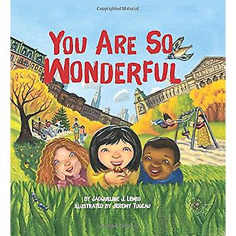 You Are So Wonderful by Lewis - Jacqueline J. - 9781506463766 Book