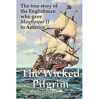 The Wicked Pilgrim