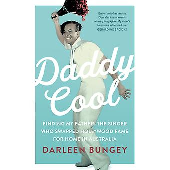 Daddy Cool by Bungey & Darleen