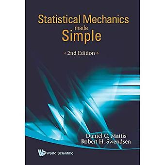 STATISTICAL MECHANICS MADE SIMPLE (2ND EDITION)