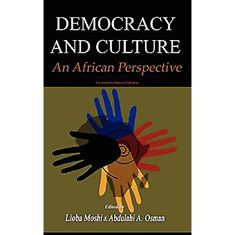 Democracy and Culture - An African Perspective by Abdulahi A Osman - 9