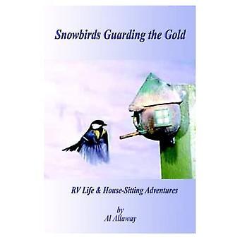 Sneeuwvogels die het Goud bewaken: Rv Life en Housesitting Adventures
