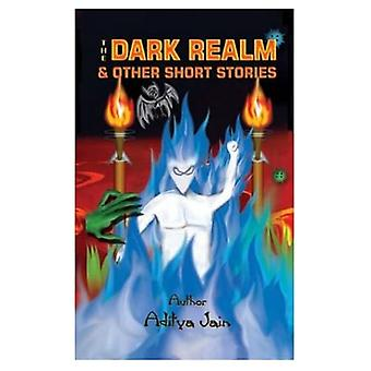 The Dark Realm and Other Short Stories
