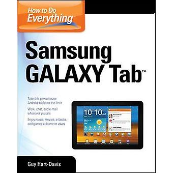 How to Do Everything Samsung Galaxy Tab by Guy HartDavis