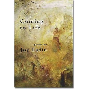 Coming to Life by Joy Ladin