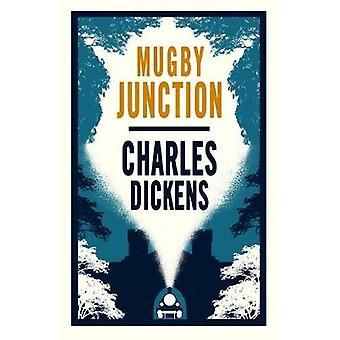 Mugby Junction Alma Classics