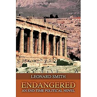 Endangered: An End-Time Political Novel