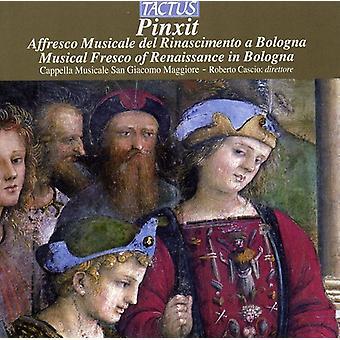 Cappella Musicale San Giacom - Pinxit: Musical Fresco of Renaissance in Bologna [CD] USA import