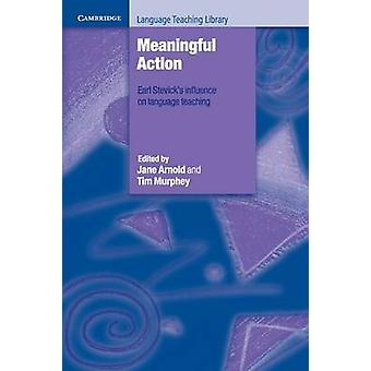 Meaningful Action by Jane Arnold