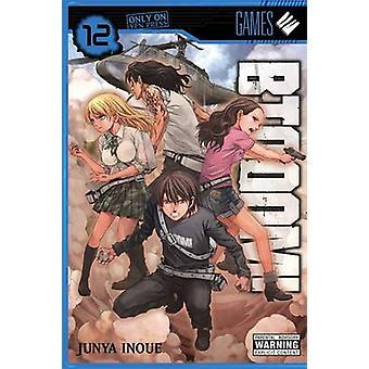 BTOOOM! - Vol. 12 by Junya Inoue - 9780316339575 Book