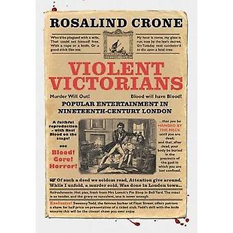 Våldsamma Viktorianerna - populär underhållning i artonhundratalet Londo