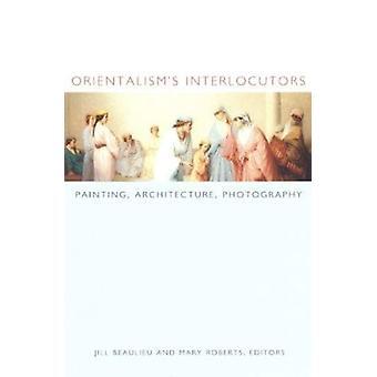 Orientalismi 's keskustelukumppaneita - maalaus - Architecture - valokuvaus