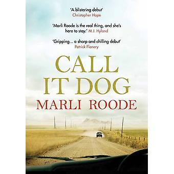 Kutsua sitä Marli Roode - 9780857899453 kirja koiran (Main)