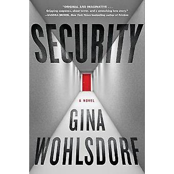 Security by Gina Wohlsdorf - 9781616206932 Book