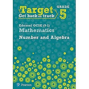 Cibler la 5e Edexcel GCSE (9 - 1) mathématiques nombre et algèbre classeur (Intervention Maths)