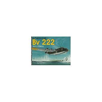 Blohm & Voss Bv 222 (Schiffer Military History)