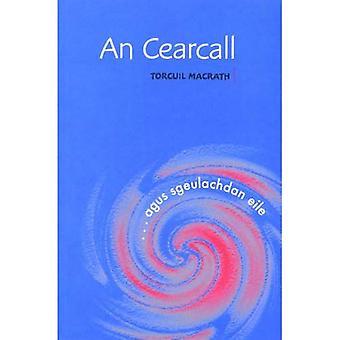An Cearcall: --Agus Sgeulachdan Eile