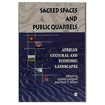 Heilige ruimten en openbare ruzies: Afrikaanse culturele en economische landschappen