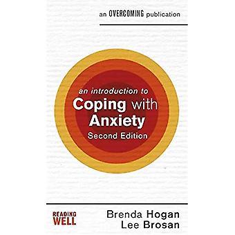 Une Introduction à l'adaptation avec anxiété, 2e édition (une Introduction à la série de Coping)