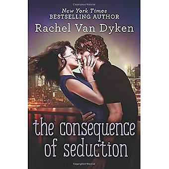 The Consequence of Seduction (Consequences)