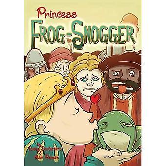 Princess groda-Snogger (en gång i en annan tid)