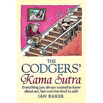 De Codgers Kama Sutra: Alles wat u wilde weten over seks maar niet te moe om te vragen